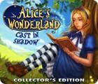 Alice's Wonderland: Cast In Shadow Collector's Edition 게임