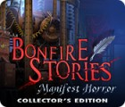 Bonfire Stories: Manifest Horror Collector's Edition 게임