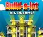 Build-a-Lot: Big Dreams 게임