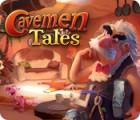 Cavemen Tales 게임
