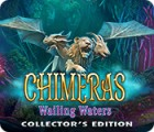 Chimeras: Wailing Waters Collector's Edition 게임