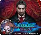 Dark City: Vienna Collector's Edition 게임