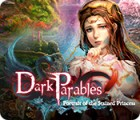Dark Parables: Portrait of the Stained Princess 게임