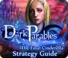 Dark Parables: The Final Cinderella Strategy Guid 게임