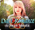 Dark Romance: The Swan Sonata 게임