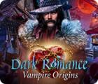 Dark Romance: Vampire Origins 게임