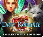 Dark Romance: Winter Lily Collector's Edition 게임