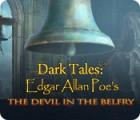Dark Tales: Edgar Allan Poe's The Devil in the Belfry 게임