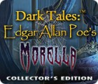 Dark Tales: Edgar Allan Poe's Morella Collector's Edition 게임