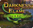 Darkness and Flame: Enemy in Reflection 게임