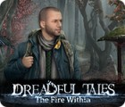 Dreadful Tales: The Fire Within 게임