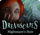 Dreamscapes: Nightmare's Heir 게임