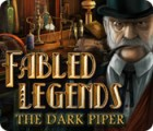 Fabled Legends: The Dark Piper 게임