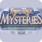 Fairy Tale Mysteries: The Puppet Thief Collector's Edition 게임