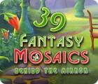 Fantasy Mosaics 39: Behind the Mirror 게임