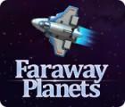 Faraway Planets 게임