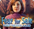 Fear for Sale: City of the Past 게임
