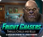 Fright Chasers: Thrills, Chills and Kills Collector's Edition 게임
