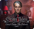 Grim Tales: Guest From The Future Collector's Edition 게임