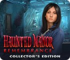Haunted Manor: Remembrance Collector's Edition 게임