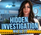 Hidden Investigation: Who Did It? 게임