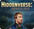 Hiddenverse: Ominous Opus 게임