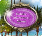 Holiday Adventures: Miami 게임