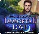 Immortal Love: Bitter Awakening Collector's Edition 게임