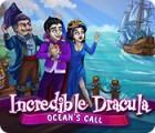 Incredible Dracula: Ocean's Call 게임