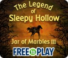 The Legend of Sleepy Hollow: Jar of Marbles III - Free to Play 게임