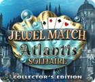 Jewel Match Solitaire: Atlantis Collector's Edition 게임