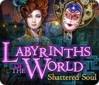 Labyrinths of the World: Shattered Soul 게임