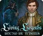 Living Legends: Bound by Wishes 게임