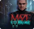 Maze: Sinister Play 게임