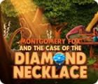 Montgomery Fox and the Case Of The Diamond Necklace 게임