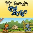 Mr. Smoozles Goes Nutso 게임