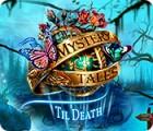 Mystery Tales: Til Death 게임