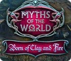 Myths of the World: Born of Clay and Fire 게임