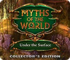 Myths of the World: Under the Surface Collector's Edition 게임