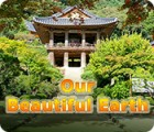 Our Beautiful Earth 게임