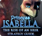 Princess Isabella: The Rise of an Heir Strategy Guide 게임