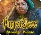 PuppetShow: Bloody Rosie 게임