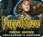 PuppetShow: Poetic Justice Collector's Edition 게임