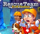 Rescue Team: Evil Genius 게임
