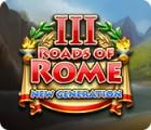Roads of Rome: New Generation III 게임