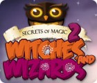 Secrets of Magic 2: Witches and Wizards 게임