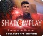 Shadowplay: Harrowstead Mystery Collector's Edition 게임