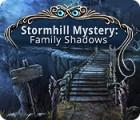 Stormhill Mystery: Family Shadows 게임
