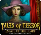 Tales of Terror: Estate of the Heart 게임