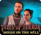Tales of Terror: House on the Hill 게임